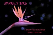 Sparkly Bird by Kat Lee Ryan
