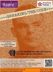 Breaking The Code (Poster for Streatham Festival 2015)