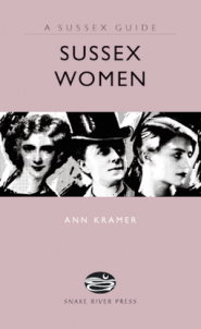 Sussex Women by Ann Kramer