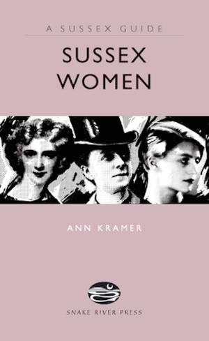 Sussex Women by Ann Kramer