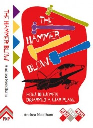 The Hammer Blow by Andrea Needham (Cover design Erica Smith)