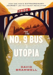 No9 Bus to Utopia by David Bramwell book cover