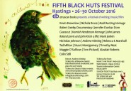 Fifth Black Huts Festival of writing, music and film.