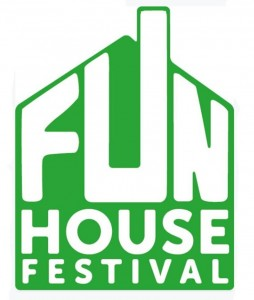 Fun House Festival