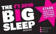 The Big Sleep 2018