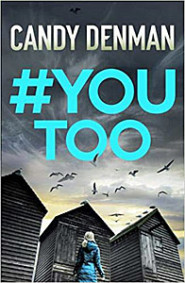 #YouToo by Candy Denman