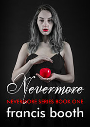 Nevermore - bk 1 by Francis Booth