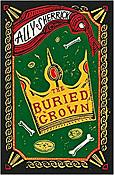 The Buried Crown by Ally Sherrick