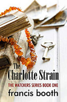 The Charlotte Strain by Francis Booth