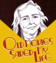 Old Movies Saved My Life poster